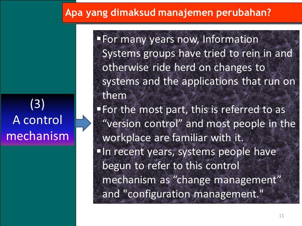 11 Apa yang dimaksud manajemen perubahan.