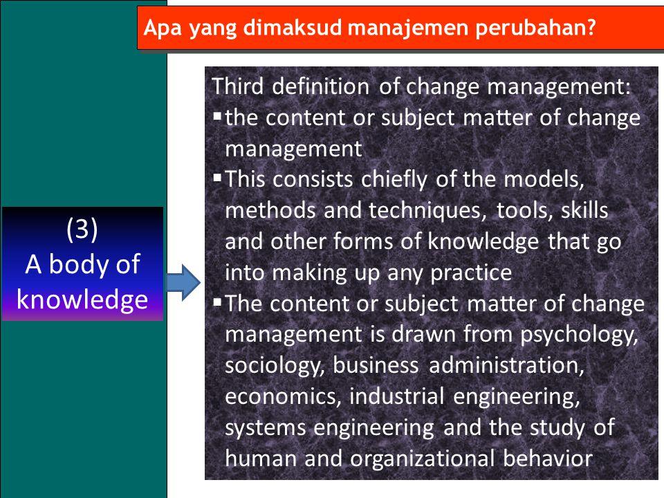 9 Apa yang dimaksud manajemen perubahan.