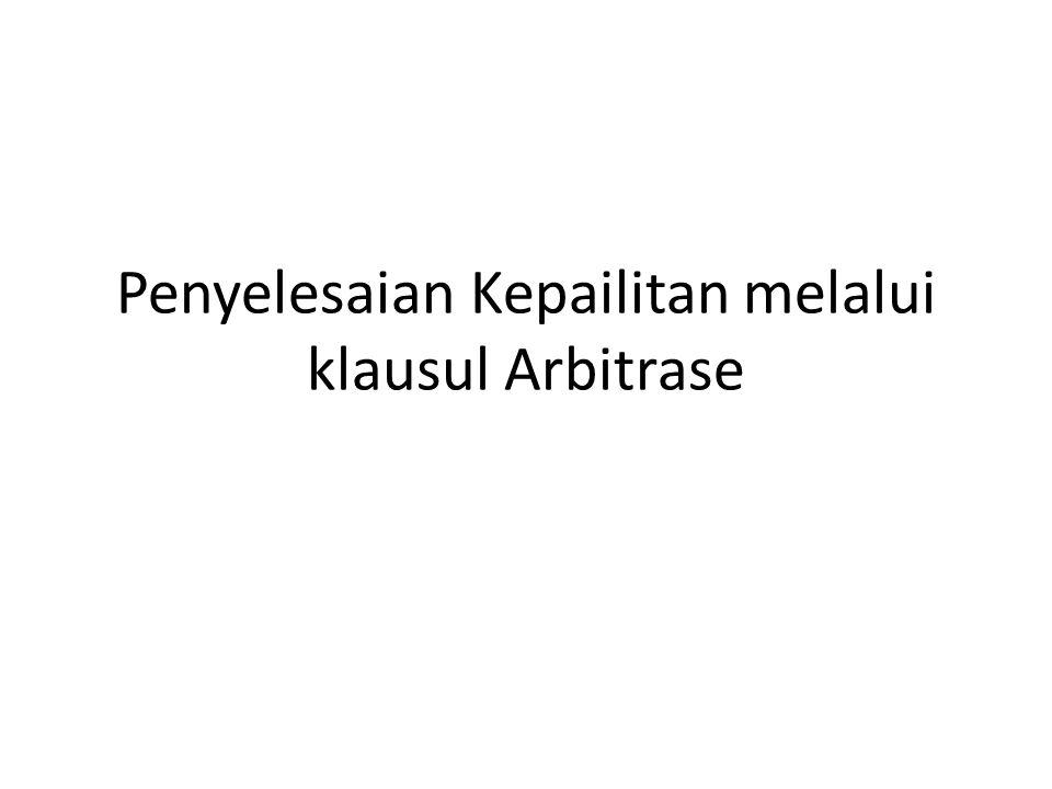 Penyelesaian Kepailitan melalui klausul Arbitrase