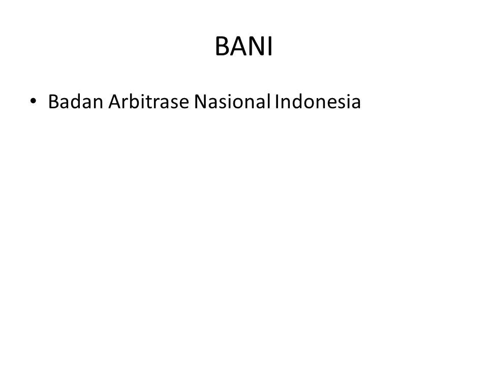 BANI • Badan Arbitrase Nasional Indonesia