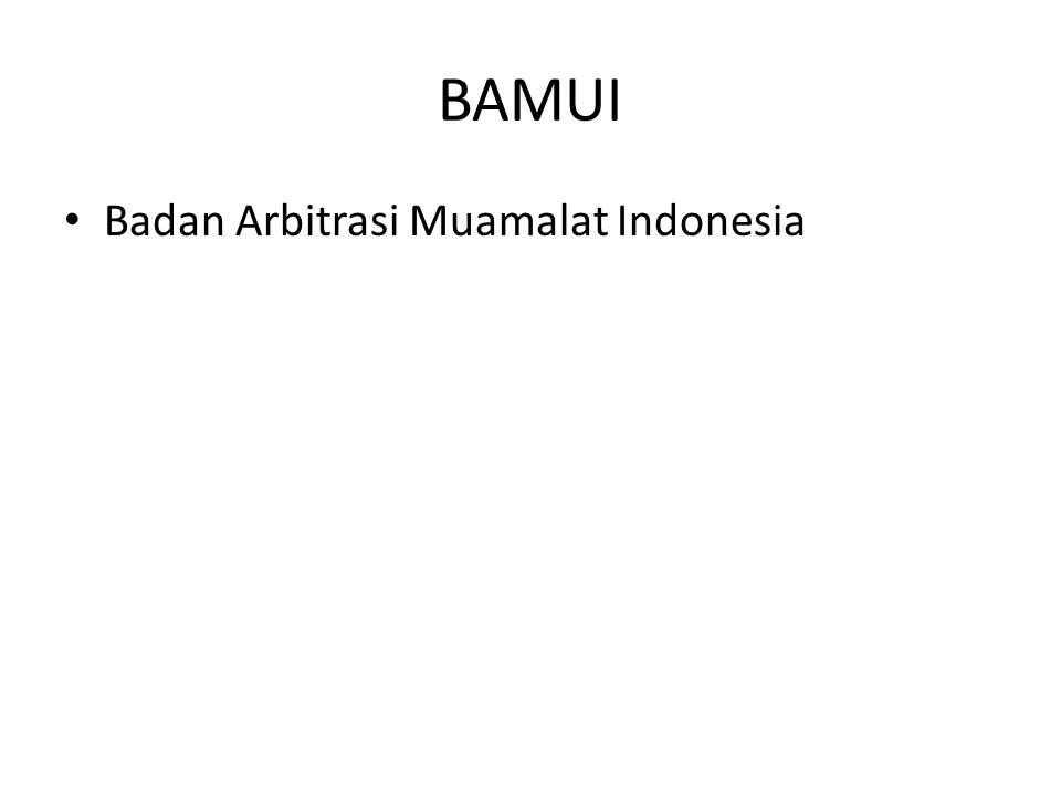 BAMUI • Badan Arbitrasi Muamalat Indonesia