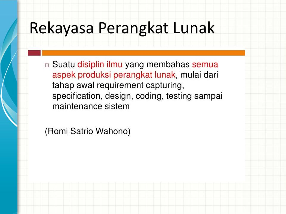 Rekayasa Perangkat Lunak •