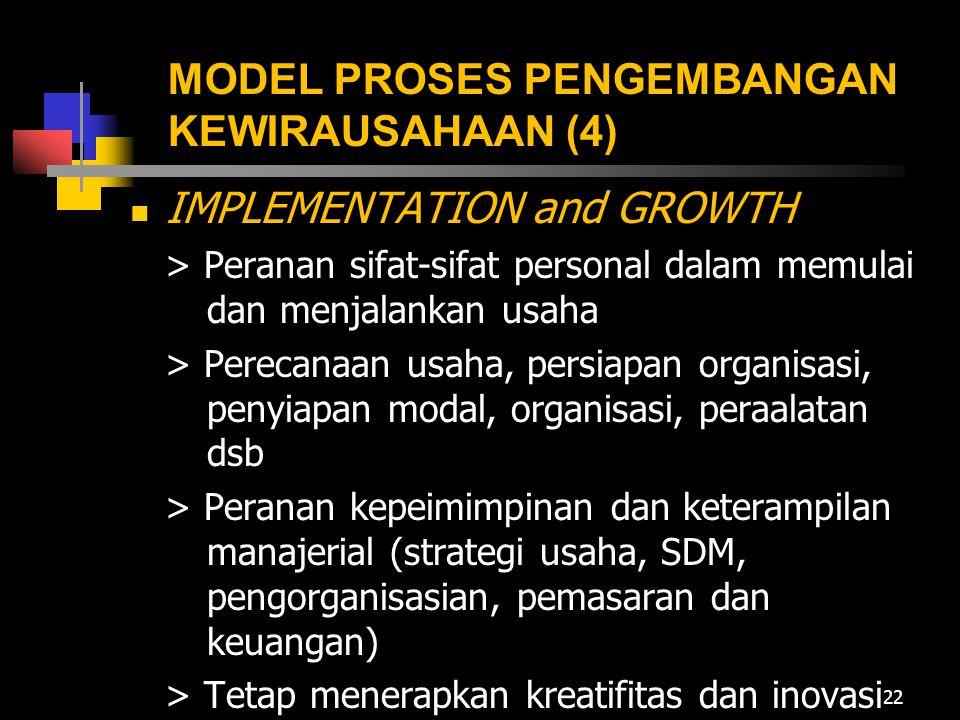 MODEL PROSES PENGEMBANGAN KEWIRAUSAHAAN (4)  IMPLEMENTATION and GROWTH > Peranan sifat-sifat personal dalam memulai dan menjalankan usaha > Perecanaa