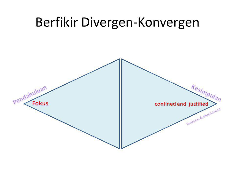 Berfikir Divergen-Konvergen confined and justified