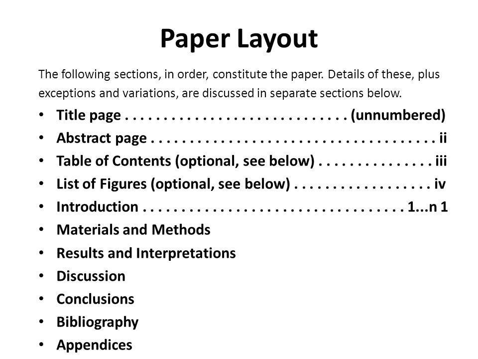 Formats for Scientific Papers (Follow these procedures precisely) Title Abstract Introduction Materials and Methods Results and Interpretation Conclusions Literature Cited Appendices