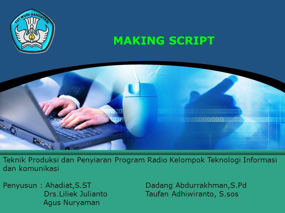Teknologi Informasi dan Komunikasi Hal.: 2Isikan Judul Halaman Assessing Script For Editing MAKING SCRIPT