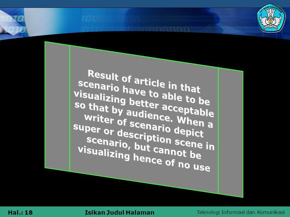 Teknologi Informasi dan Komunikasi Hal.: 18Isikan Judul Halaman