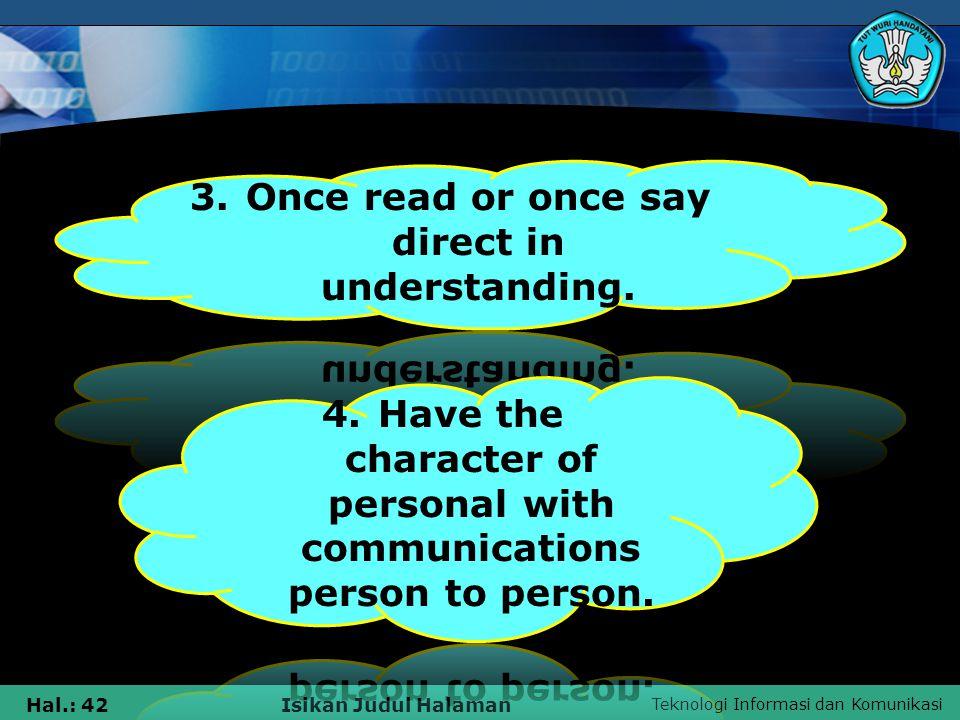 Teknologi Informasi dan Komunikasi Hal.: 42Isikan Judul Halaman