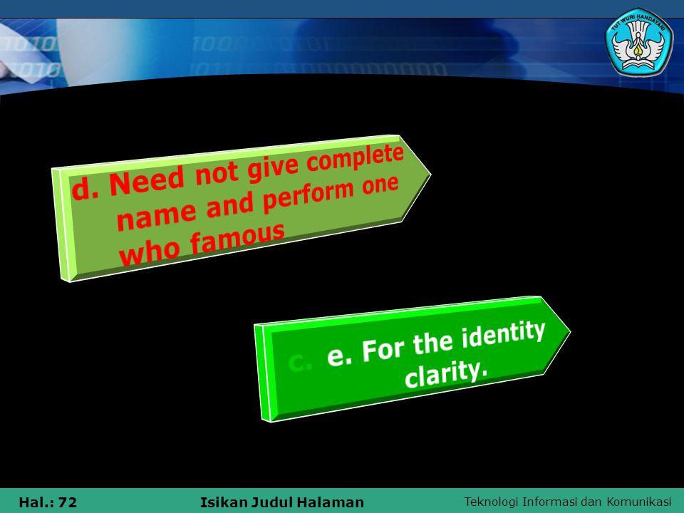 Teknologi Informasi dan Komunikasi Hal.: 72Isikan Judul Halaman