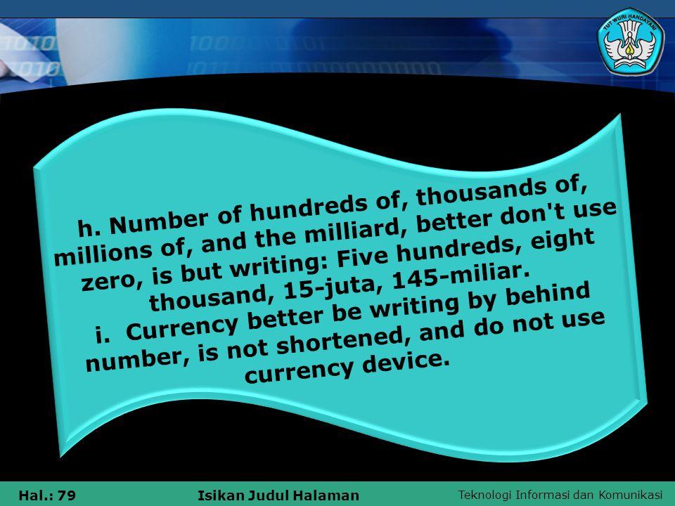 Teknologi Informasi dan Komunikasi Hal.: 79Isikan Judul Halaman h.