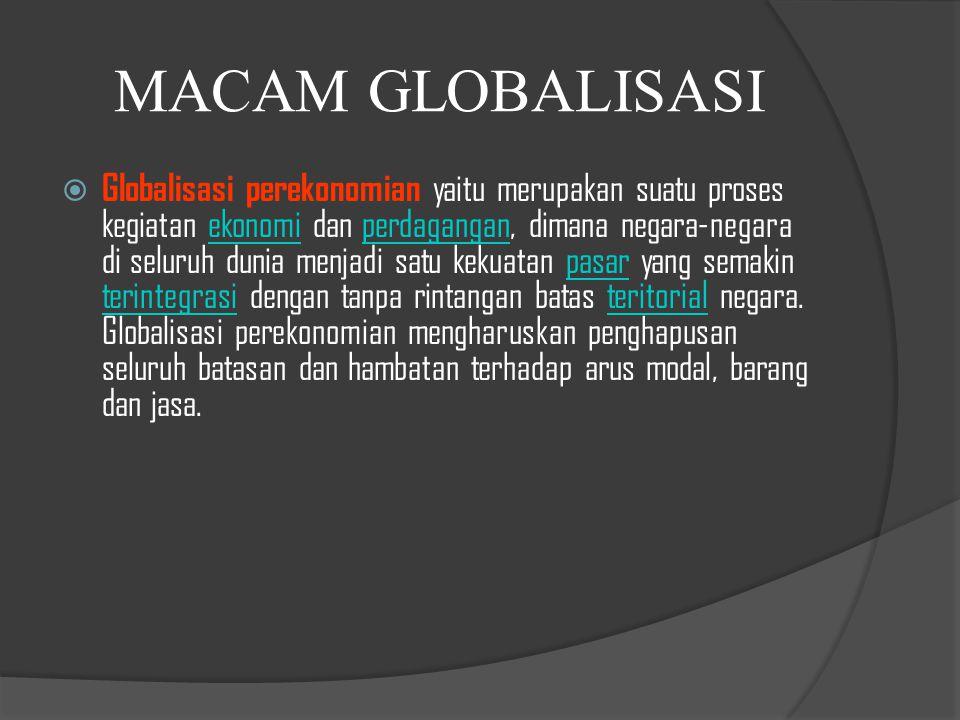 PENTINGNYA GLOBALISASI BAGI BANGSA INDONESIA 1.Meningkatkan persatuan dan kesatuan bangsa.