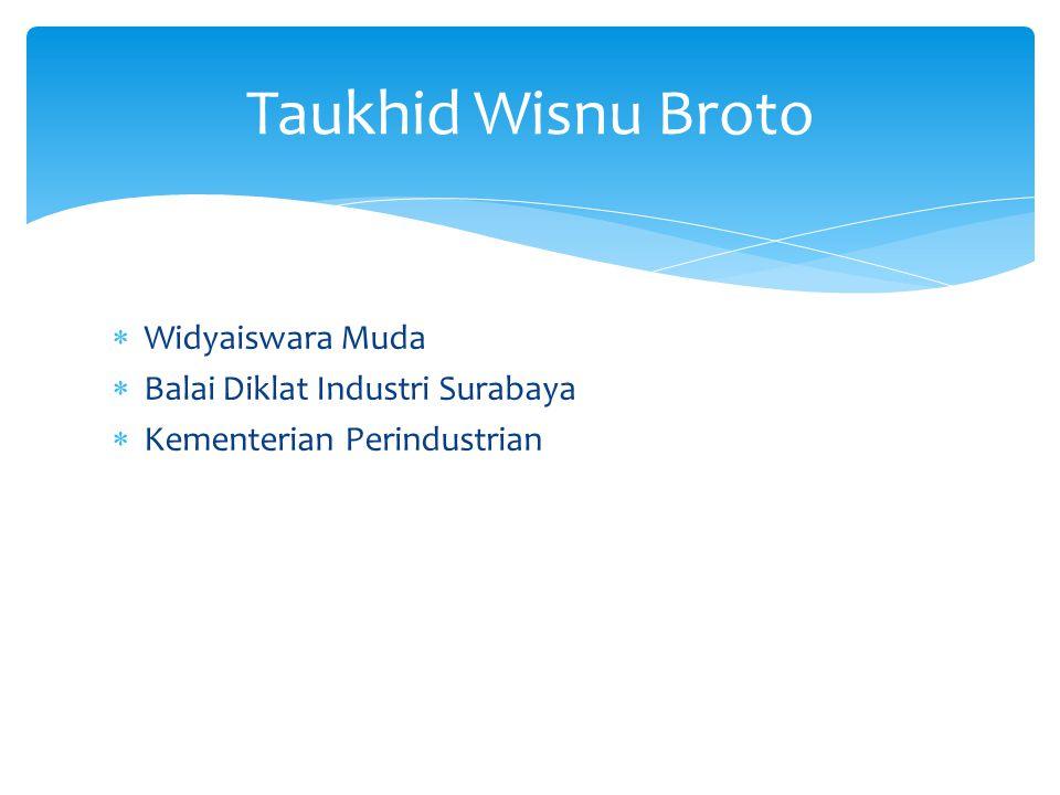  Widyaiswara Muda  Balai Diklat Industri Surabaya  Kementerian Perindustrian Taukhid Wisnu Broto