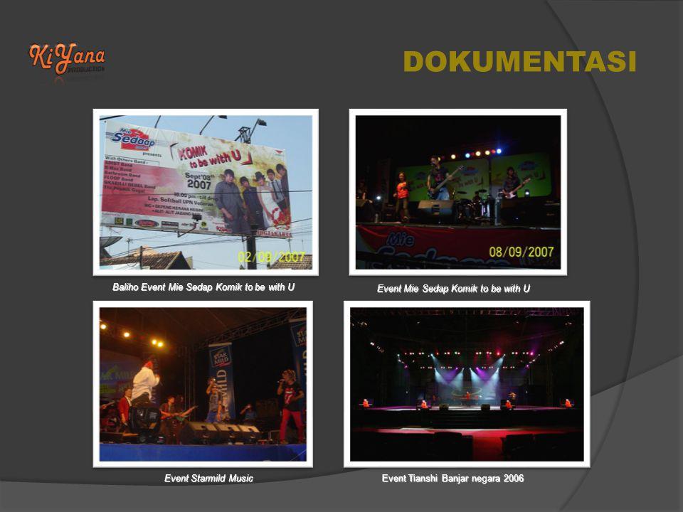 DOKUMENTASI Baliho Event Mie Sedap Komik to be with U Event Mie Sedap Komik to be with U Event Starmild Music Event Tianshi Banjar negara 2006