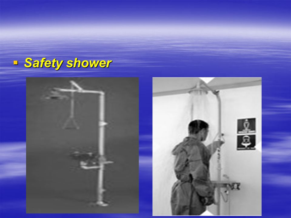  Safety shower