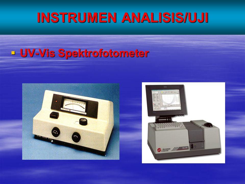INSTRUMEN ANALISIS/UJI  UV-Vis Spektrofotometer