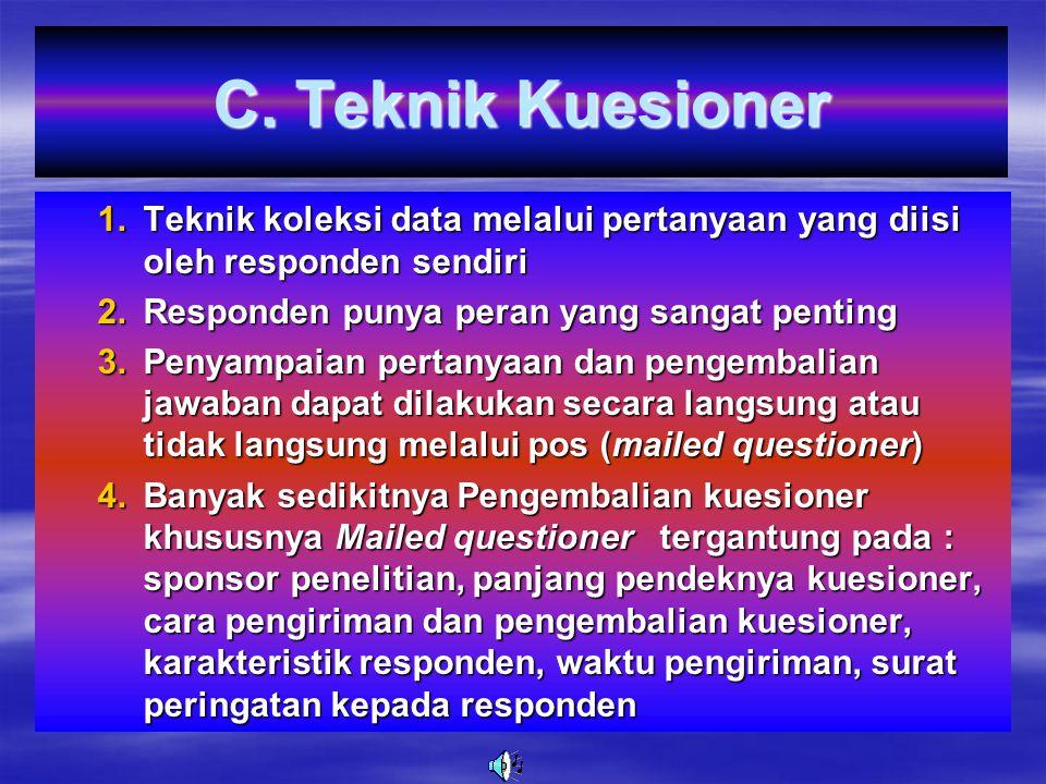 4. Urutan Pertanyaan 1.P ertanyaan yang sensitive/peka sebaiknya diletakkan pada bagian akhir (biasanya dalam bentuk terbuka) 2.D ahulukan pertanyaan