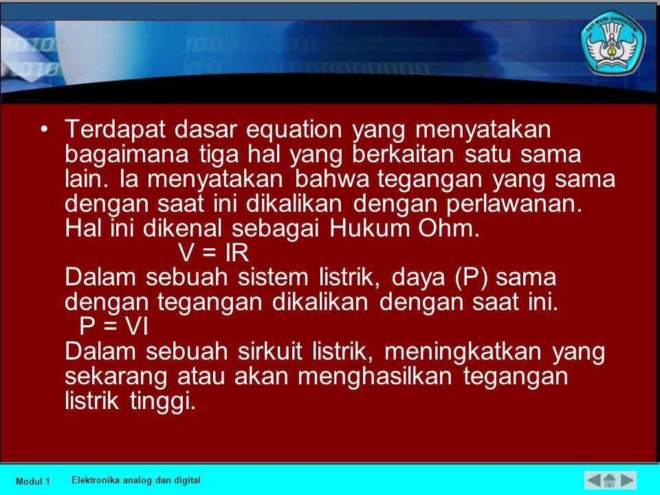 •Tenaga adalah ukuran dari tekanan yang dibutuhkan untuk mendorong elektron mengalir pada rangkaian yang disebut dengan tegangan, perkalian angka dari