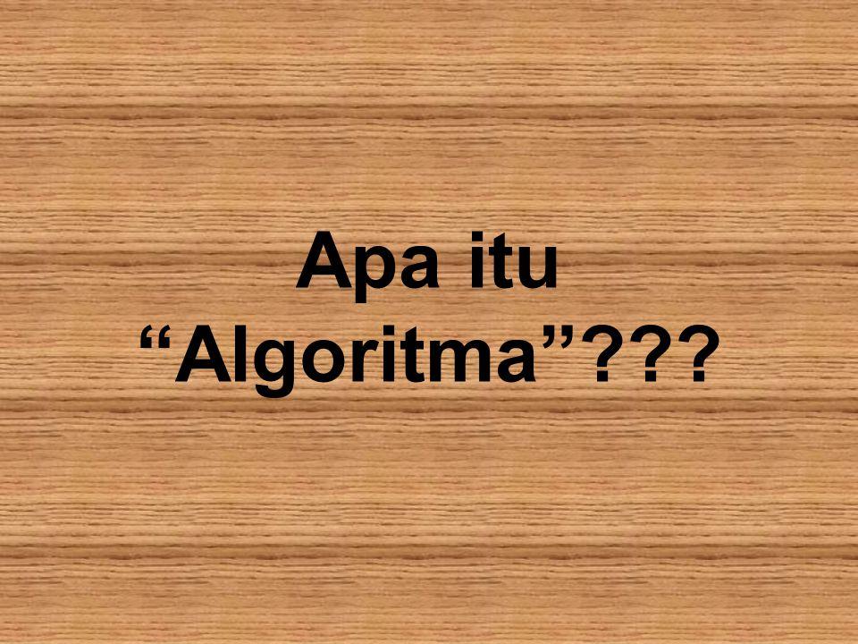 Apa itu Algoritma ???