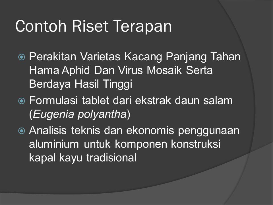Contoh Riset Terapan  Perakitan Varietas Kacang Panjang Tahan Hama Aphid Dan Virus Mosaik Serta Berdaya Hasil Tinggi  Formulasi tablet dari ekstrak