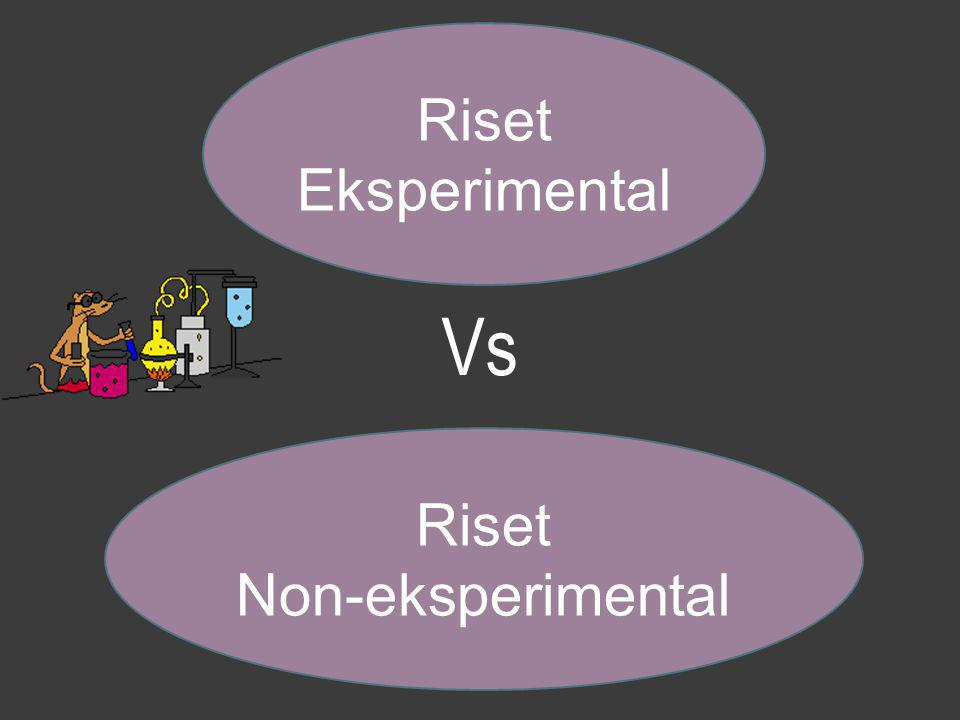 Riset Non-eksperimental Vs Riset Eksperimental