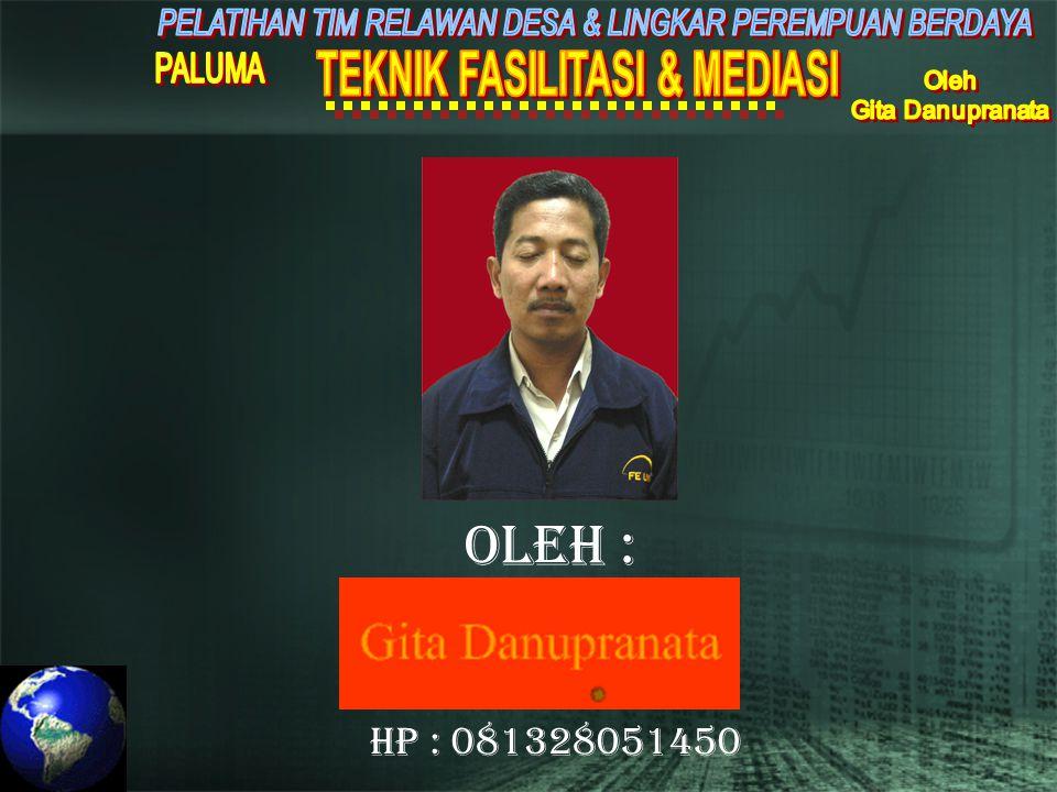 Oleh : HP : 081328051450
