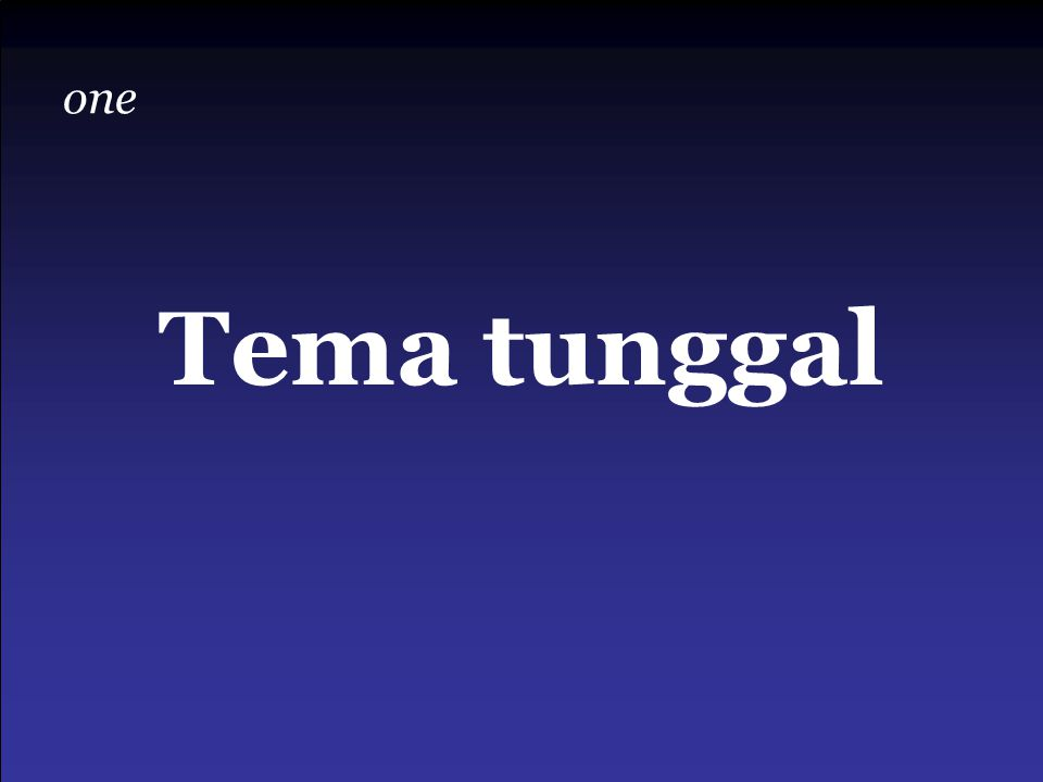 one Tema tunggal