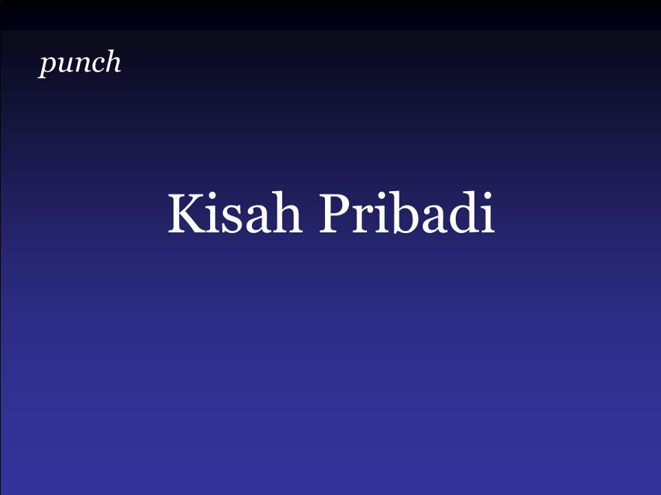punch Kisah Pribadi