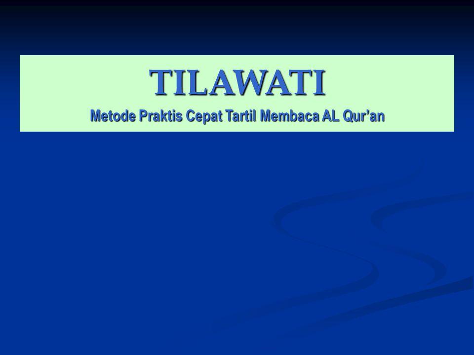 TILAWATI Metode Praktis Cepat Tartil Membaca AL Qur'an