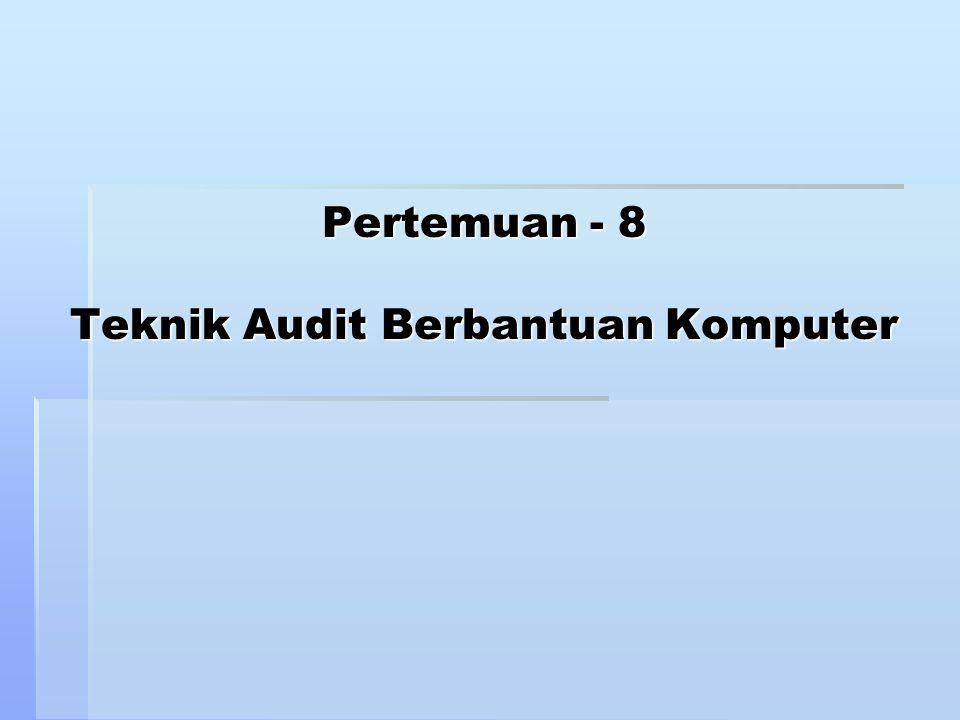 TABK terdiri dari : 1.Program pemeriksaan umum (Generalized audit software -GAS) 2.