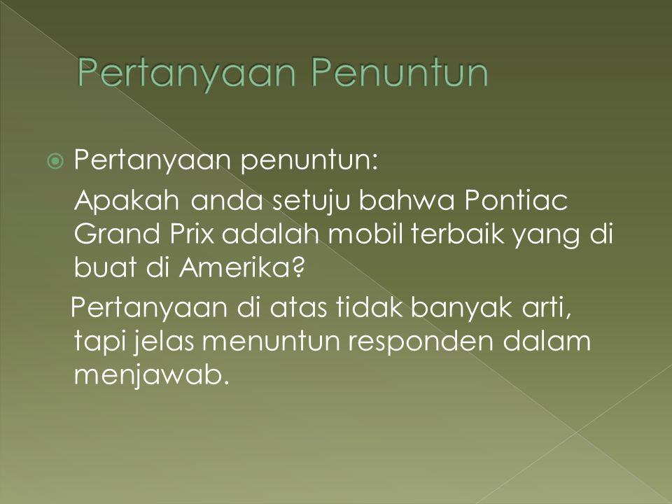  Pertanyaan penuntun: Apakah anda setuju bahwa Pontiac Grand Prix adalah mobil terbaik yang di buat di Amerika.