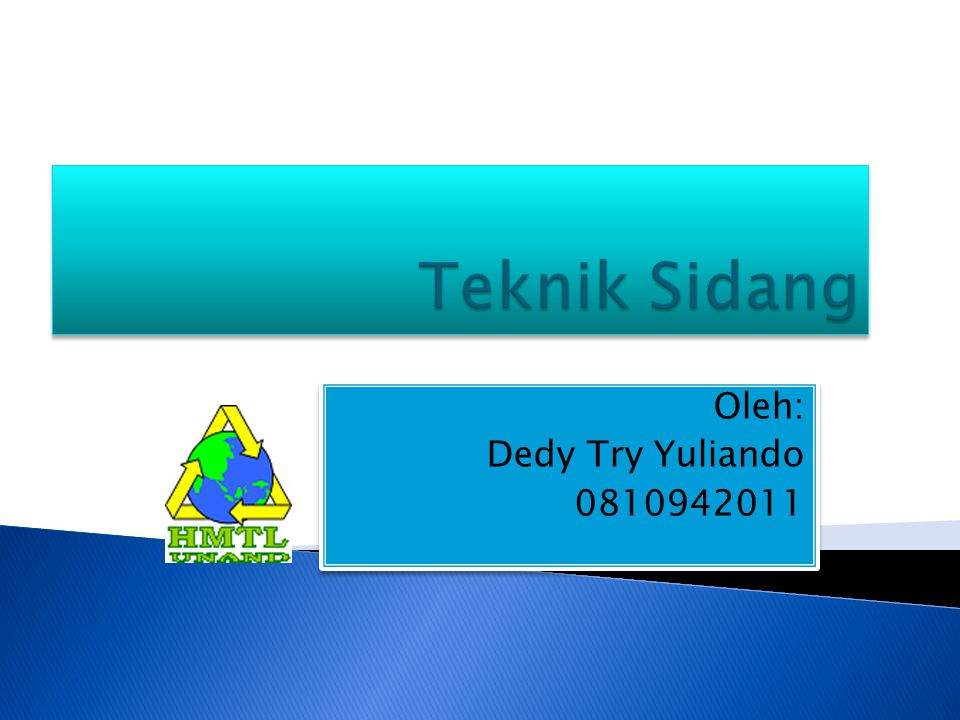 Oleh: Dedy Try Yuliando 0810942011 Oleh: Dedy Try Yuliando 0810942011