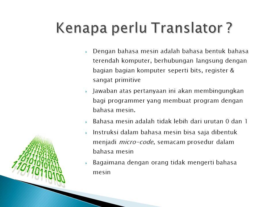 Ada Beberapa Translator Ada Beberapa Translator 1.