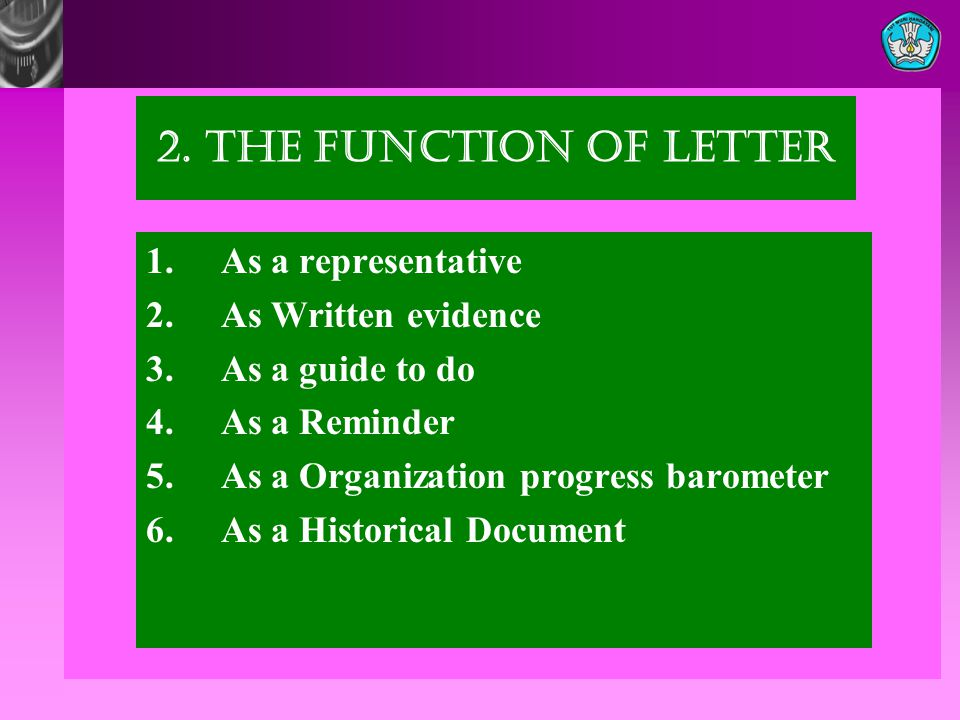 2.The Function of Letter 1. As a representative 2.