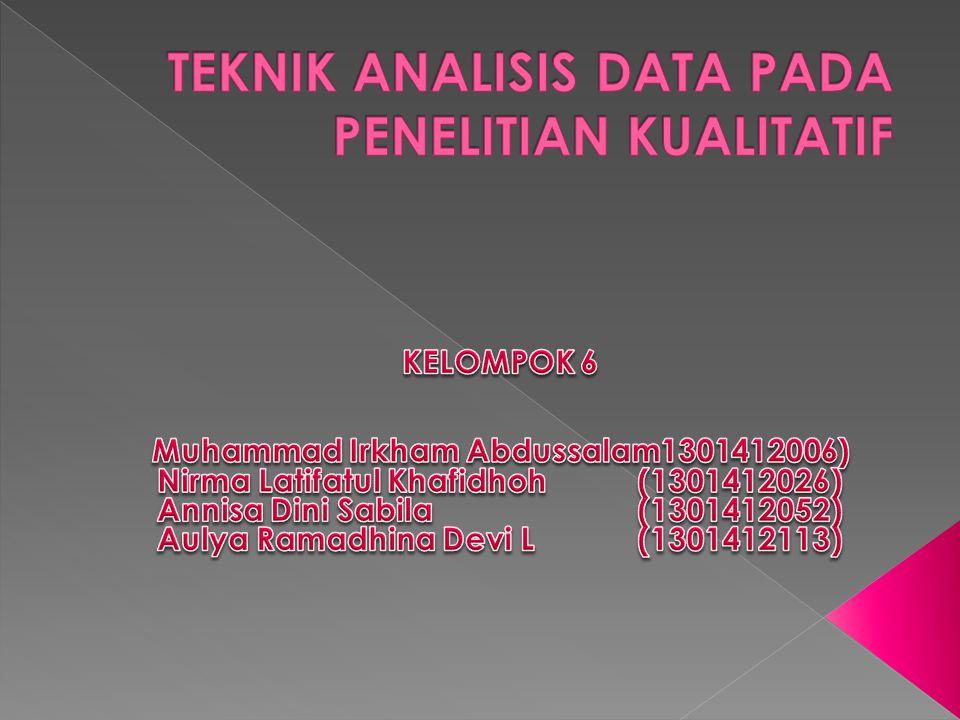 •analisis data adalah proses mencari dan menyususn secara sistematis data yang diperoleh dari hasil wawancara, catatan lapangan, dan bahan-bahan lain, sehingga dapat mudah difahami, dan dilakukan dengan mengorganisasikan data, menjabarkan ke dalam unit- unit, melakukan sintesa, menyususn ke dalam pola.