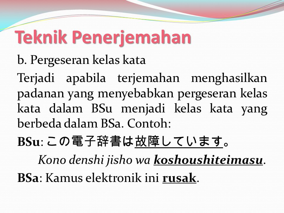 Teknik Penerjemahan c.