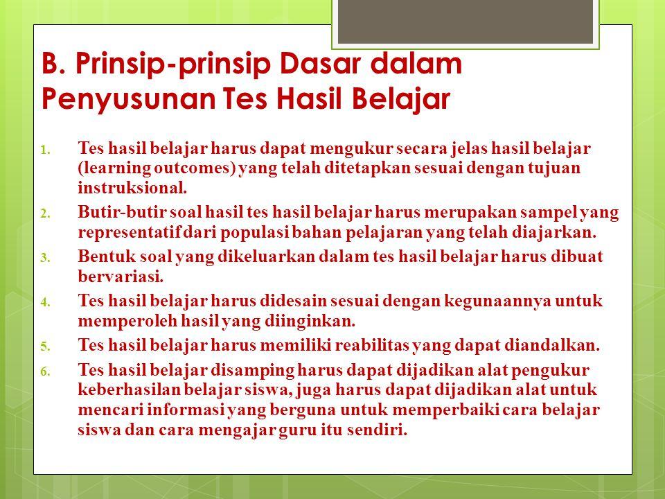 B.Prinsip-prinsip Dasar dalam Penyusunan Tes Hasil Belajar 1.
