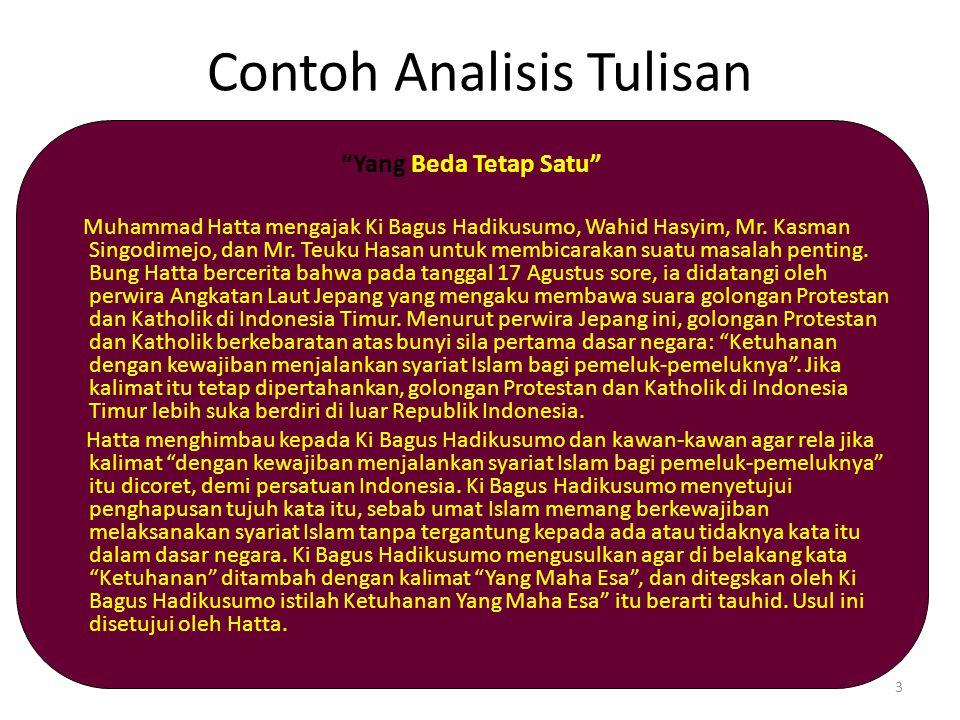"""Contoh Analisis Tulisan """"Yang Beda Tetap Satu"""" Muhammad Hatta mengajak Ki Bagus Hadikusumo, Wahid Hasyim, Mr. Kasman Singodimejo, dan Mr. Teuku Hasan"""