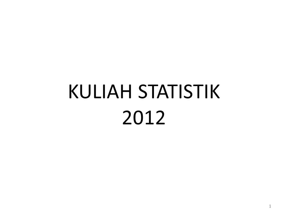 KULIAH STATISTIK 2012 1