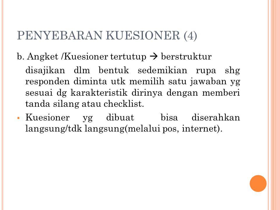 PENYEBARAN KUESIONER (4) b.