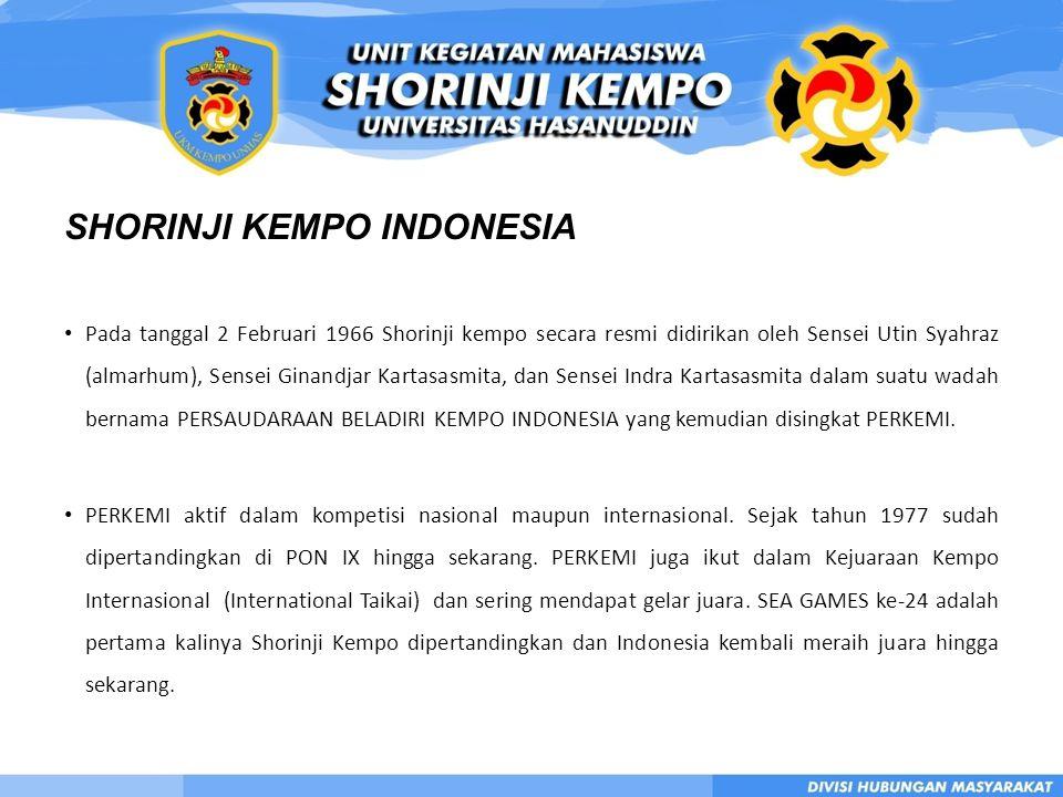 SHORINJI KEMPO INDONESIA • Pada tanggal 2 Februari 1966 Shorinji kempo secara resmi didirikan oleh Sensei Utin Syahraz (almarhum), Sensei Ginandjar Kartasasmita, dan Sensei Indra Kartasasmita dalam suatu wadah bernama PERSAUDARAAN BELADIRI KEMPO INDONESIA yang kemudian disingkat PERKEMI.