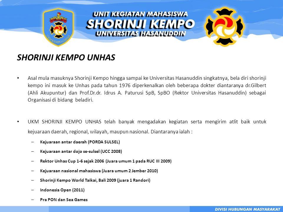 SHORINJI KEMPO UNHAS • Asal mula masuknya Shorinji Kempo hingga sampai ke Universitas Hasanuddin singkatnya, bela diri shorinji kempo ini masuk ke Unhas pada tahun 1976 diperkenalkan oleh beberapa dokter diantaranya dr.Gilbert (Ahli Akupuntur) dan Prof.Dr.dr.