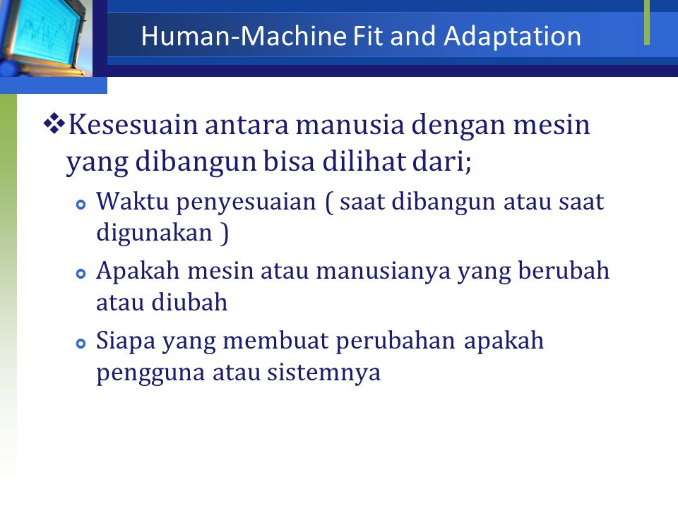 Application Areas  Characteristic dalam area aplikasi  Wilayah aplikasi tersebut digunakan ( individual atau group)  Document oriented interfaces 