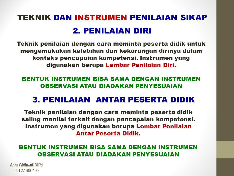 TEKNIK DAN INSTRUMEN PENILAIAN SIKAP 4.