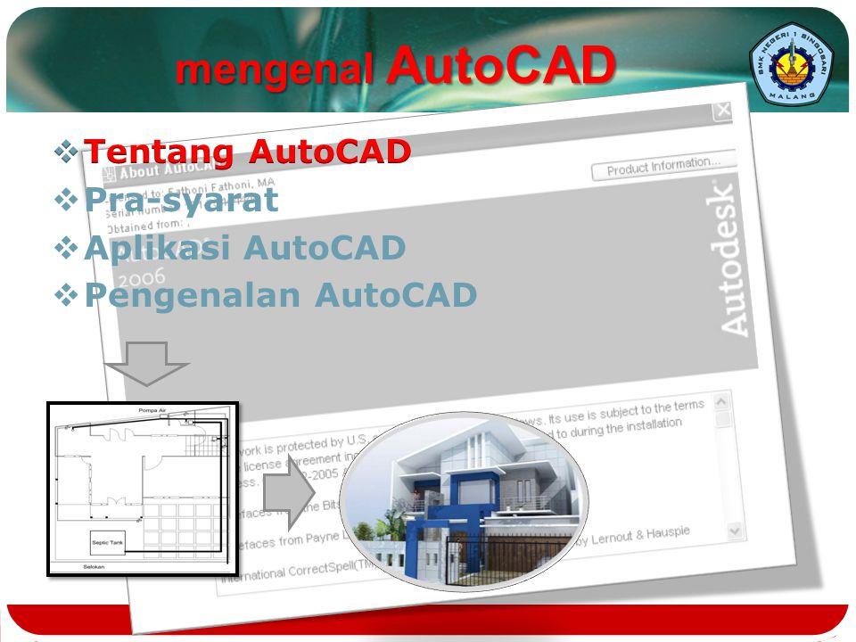 Lembar kerja baru [File]  [New]  pilih jenis template pengenalan AutoCAD