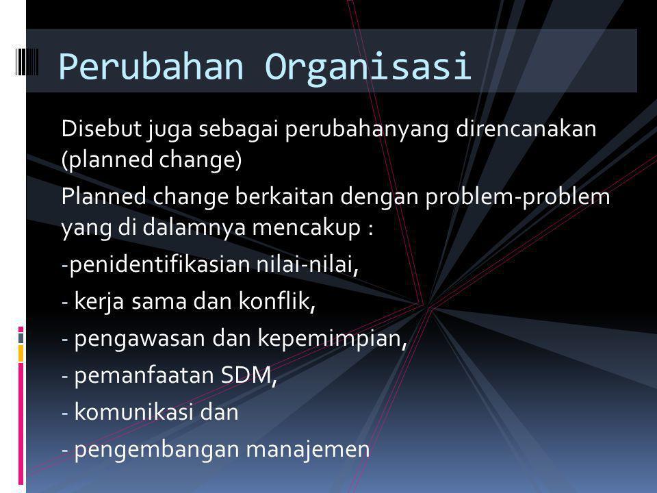 SYSTEM  Sistem  Laporan-laporan yang diproseduralkan dan proses-proses yang dirutinkan, seperti misalnya format-format, pertemuan- pertemuan