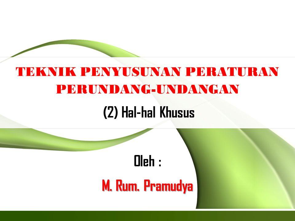 Page  12 PENYIDIKAN  Ketentuan penyidikan hanya dapat dimuat di dalam Undang-Undang, Peraturan Daerah Provinsi atau Peraturan Daerah Kabupaten/Kota.
