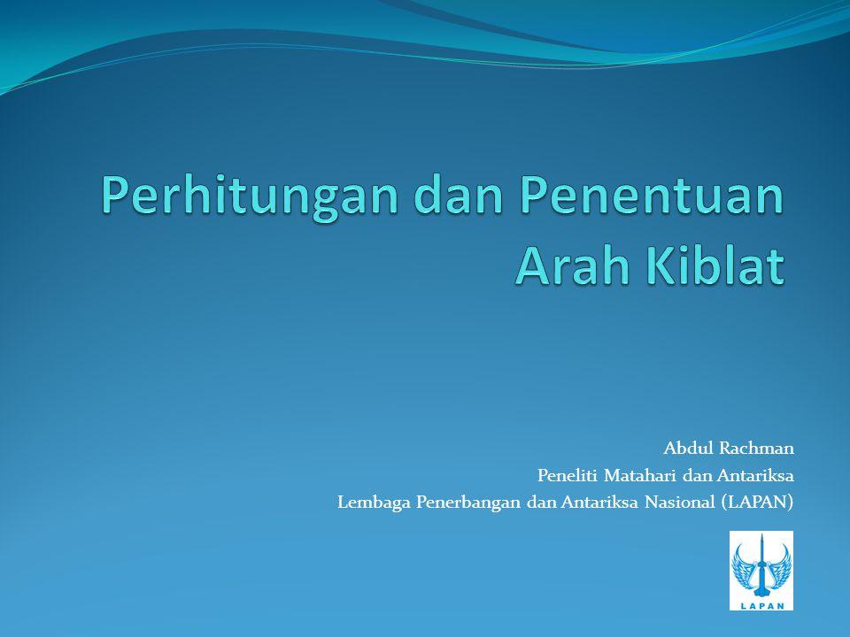 Abdul Rachman Peneliti Matahari dan Antariksa Lembaga Penerbangan dan Antariksa Nasional (LAPAN)