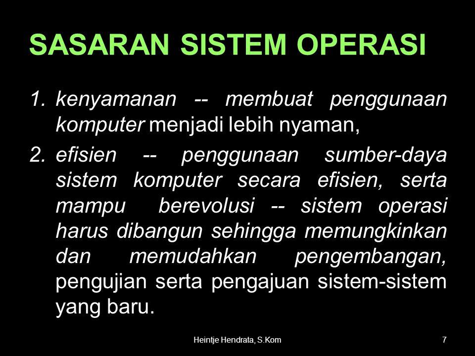 SEJARAH SISTEM OPERASI •Generasi Pertama (1945-1955) - Awal perkembangan sistem komputasi - Elektronik : pengganti sistem komputasi mekanik.