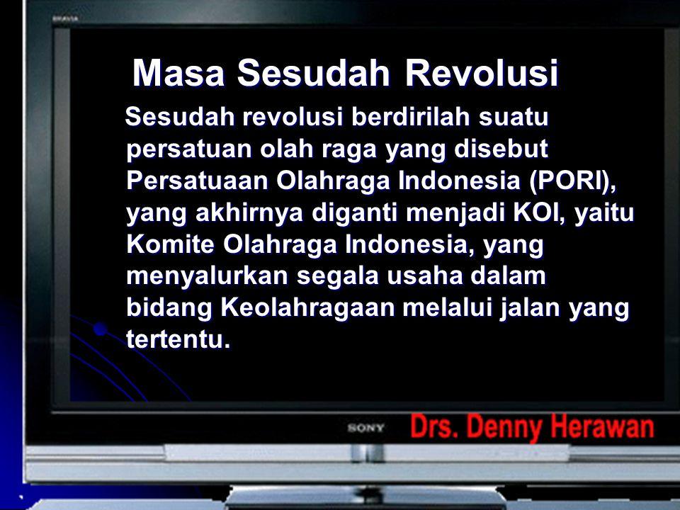 3. Masa Kemerdekaan Masa Kemerdekaan terbagi atas dua masa  masa revolusi;  masa sesudah revolusi;  Masa Kemerdekaan Setelah kemerdekaan berda di t