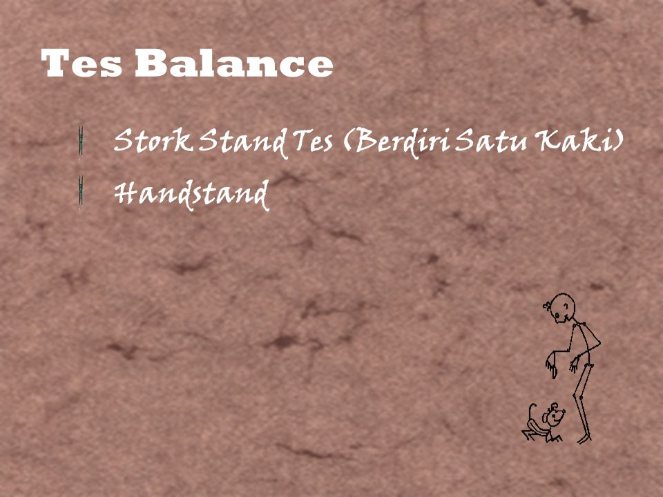 Tes Balance Stork Stand Tes (Berdiri Satu Kaki) Handstand